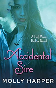 Accidental Sire (Half-Moon Hollow Series Book 14) by [Harper, Molly]