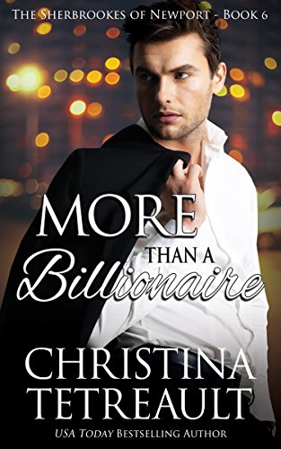 More Than A Billionaire (The Sherbrookes of Newport Book 6)
