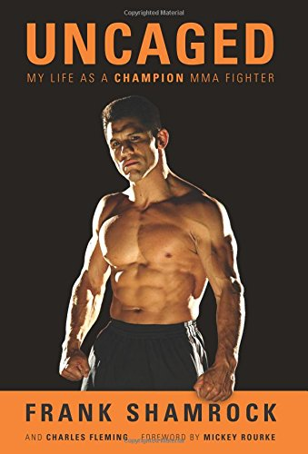 - Uncaged: My Life as a Champion MMA Fighter