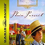 Plain Pursuit: Daughters of the Promise, Book 2 | Beth Wiseman