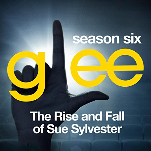 Glee: The Music, The Rise and ...
