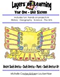 Layers of Learning Year One Unit Sixteen, Karen Loutzenhiser and Michelle Copher, 1495249484
