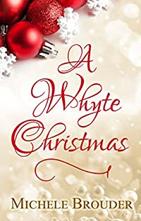 A Whyte Christmas by Michele Brouder ebook deal