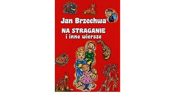 Na Straganie I Inne Wiersze Amazones Jan Brzechwa Libros