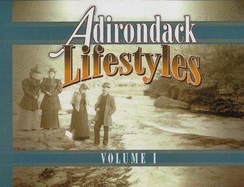 (Adirondack Lifestyles Vol. 1)