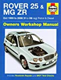 Rover 25 and MG ZR Petrol and Diesel: 99-06 (Service & repair manuals) by Mike Edge (2010-02-14)