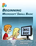 Beginning Microsoft Small Basic, Philip Conrod and Lou Tylee, 1937161196