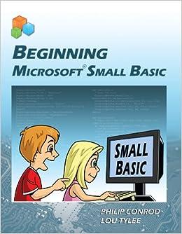 Beginning Microsoft Small Basic: Amazon co uk: Philip Conrod