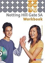 Notting Hill Gate - Ausgabe 2007: Workbook 5A mit Audio-CD