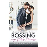Bossing My Fake Fiance: A Brothers' Competition Romance (Irresistible Bosses Book 4)