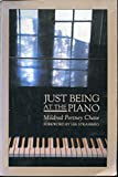 Just Being at the Piano, Mildred Portney Chase, 0915238454