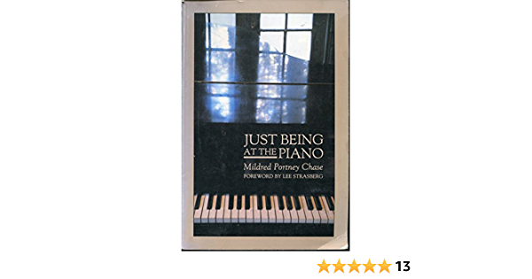 Just being at the Piano: Amazon.es: Chase, Mildred: Libros