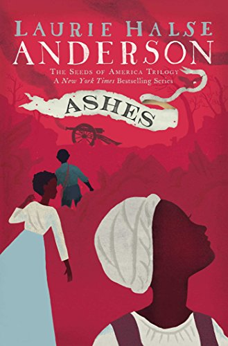 Ashes (Seeds of America Book 3) (America Seed)