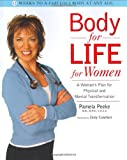 Body for Life for Women, Pamela Peeke, 1579546013