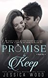 Promise to Keep (Promises Book 2)