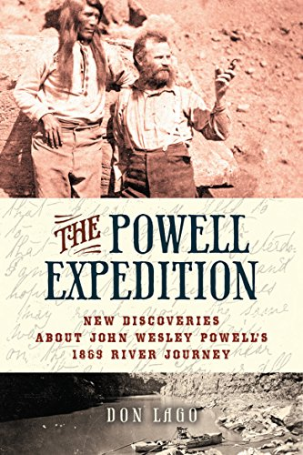 The Powell Expedition: New Discoveries about John Wesley Powell's 1869 River - Powell Journeys