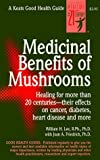 img - for Medicinal Benefits of Mushrooms: Healing for More Than 20 Centuries--Their Effects on Cancer, Diabetes, Heart Disease and More (Keats Good Health Guide) by William H. Lee (1997-03-03) book / textbook / text book