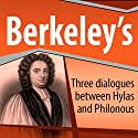 Three Dialogues Between Hylas and Philonous Audiobook by George Berkeley Narrated by Ray Childs