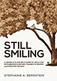 Still Smiling, Stephanie Bernstein, 1481257188