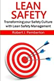 img - for Lean Safety: Transforming your safety culture with Lean Safety Management book / textbook / text book