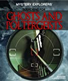 Searching for Ghosts and Poltergeists, Billy Breman and Graham Watkins, 1448847621