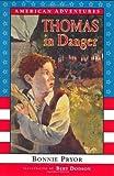 Thomas in Danger: 1779 (American Adventures)