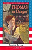 img - for Thomas in Danger: 1779 (American Adventures) book / textbook / text book