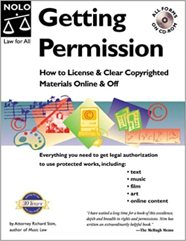 Getting permission how to license and clear copyrighted materials getting permission how to license and clear copyrighted materials online and off richard stim 9780873375368 amazon books spiritdancerdesigns Image collections