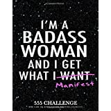 555 Challenge: The Law of Attraction Writing Exercise Journal & Workbook for Women: to Manifest Your Desires with the 55x5 Ma