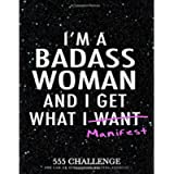 555 Challenge: The Law of Attraction Writing Exercise Journal & Workbook for Women: to Manifest Your Desires with the…