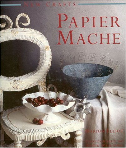 Papier Mache (New Crafts) - Mache Crafts Papier