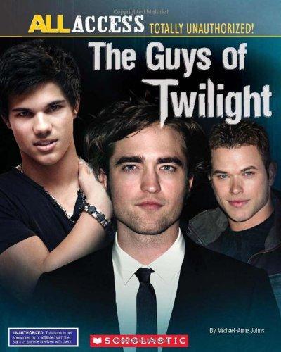 The Guys of Twilight (Unauthorized Scrapbook)