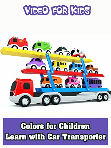 Colors for Children to Learn with Car Transporter ()
