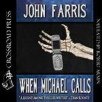 When Michael Calls | John Farris