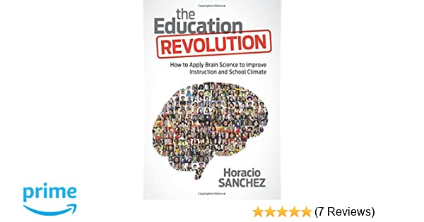 How To Apply Brain Science Of >> The Education Revolution How To Apply Brain Science To