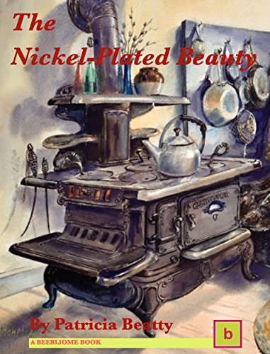 (The Nickel-Plated Beauty: Illustrated Historical Fiction for Teens)
