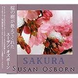 SAKURA/桜の花が教えてくれたこと