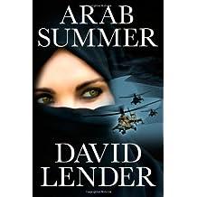Arab Summer (A Sasha Del Mira Thriller Book 3)