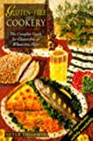 Gluten-Free Cookery: The Complete Guide for Gluten-Free or Wheat-Free Diets (Complete Guides)