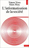 img - for L'informatisation de la soci t  book / textbook / text book