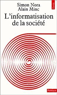 L'informatisation de la société par  France
