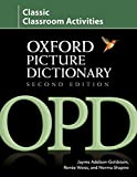 Oxford Picture Dictionary Second Edition: Classic Classroom Activities: Teacher resource of reproducible ESL activities to help develop cooperative critical thinking and problem-solving skills.