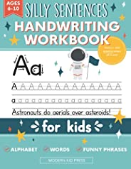 Handwriting Practice Book for Kids (Silly Sentences): Penmanship and Writing Workbook for Kindergarten, 1st, 2