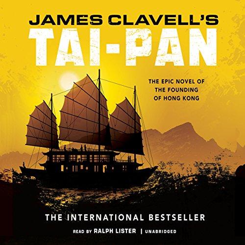 Tai-Pan: The Epic Novel of the Founding of Hong Kong: The Asian Saga, Book 2 cover