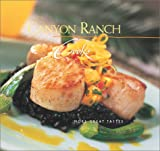img - for Canyon Ranch Cooks: More Great Tastes book / textbook / text book