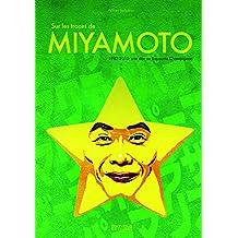 Sur les traces de Shigeru Miyamoto 02