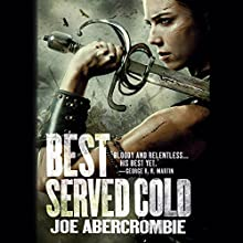 Best Served Cold Audiobook by Joe Abercrombie Narrated by Steven Pacey