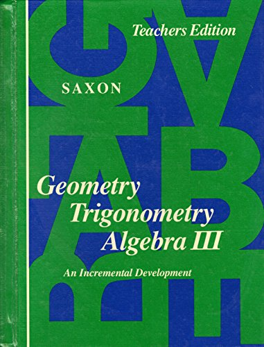 Geometry Trigonometry Algebra (Teacher's Edition)