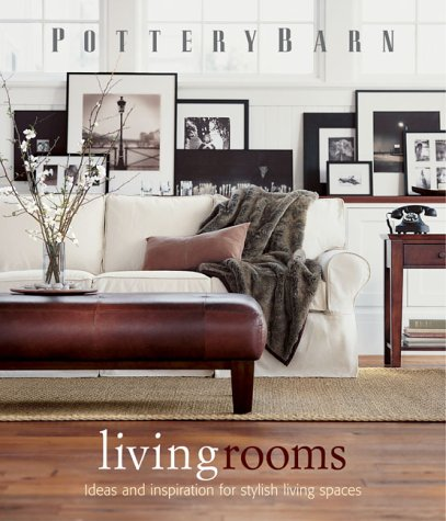 Pottery Barn Living Rooms - Book  of the Pottery Barn Design Library