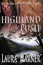 Highland Push (Highland Destiny Book 3)